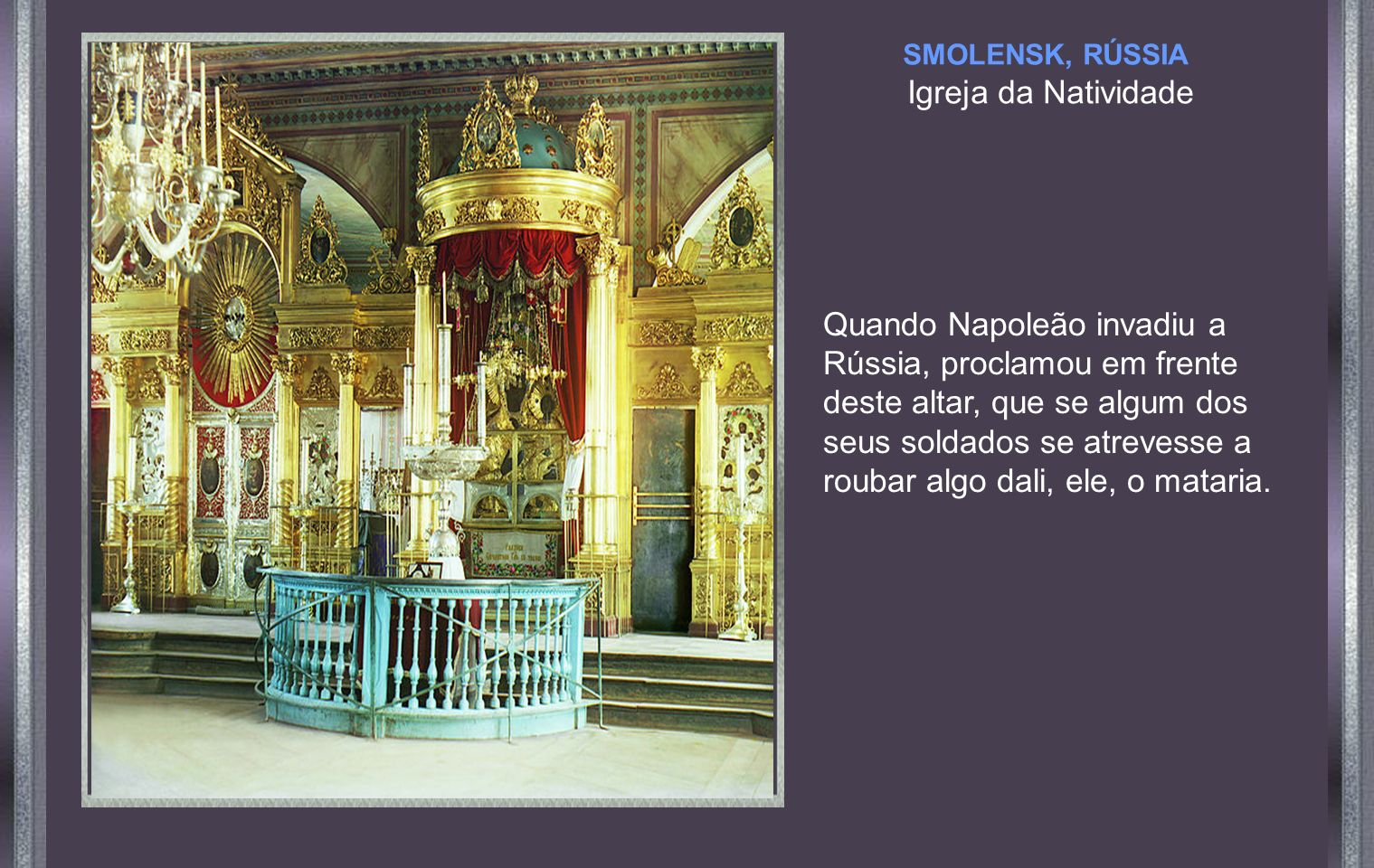 SMOLENSK, RÚSSIA Igreja da Natividade.