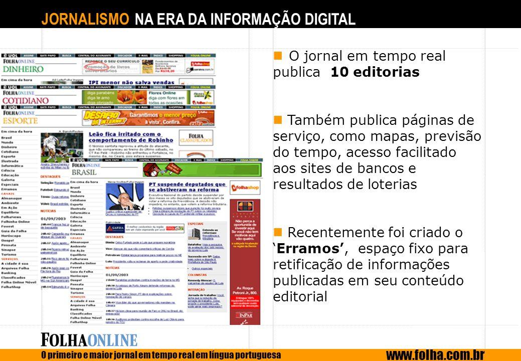 O jornal em tempo real publica 10 editorias