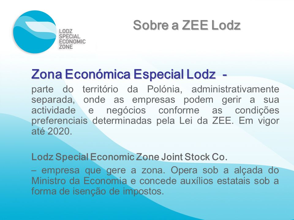 Sobre a ZEE Lodz Zona Económica Especial Lodz -