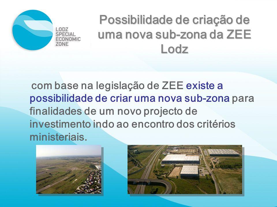 Possibilidade de criação de uma nova sub-zona da ZEE Lodz