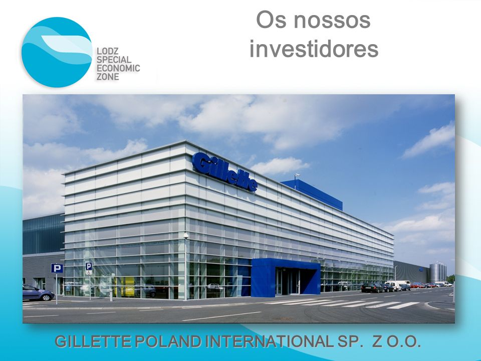 GILLETTE POLAND INTERNATIONAL SP. Z O.O.