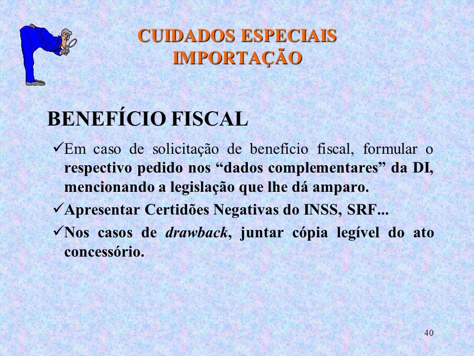 CUIDADOS ESPECIAIS IMPORTAÇÃO
