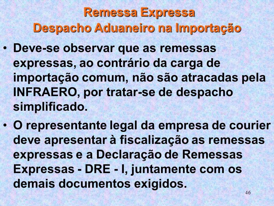 Remessa Expressa Despacho Aduaneiro na Importação
