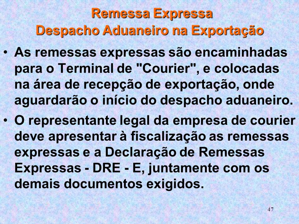 Remessa Expressa Despacho Aduaneiro na Exportação
