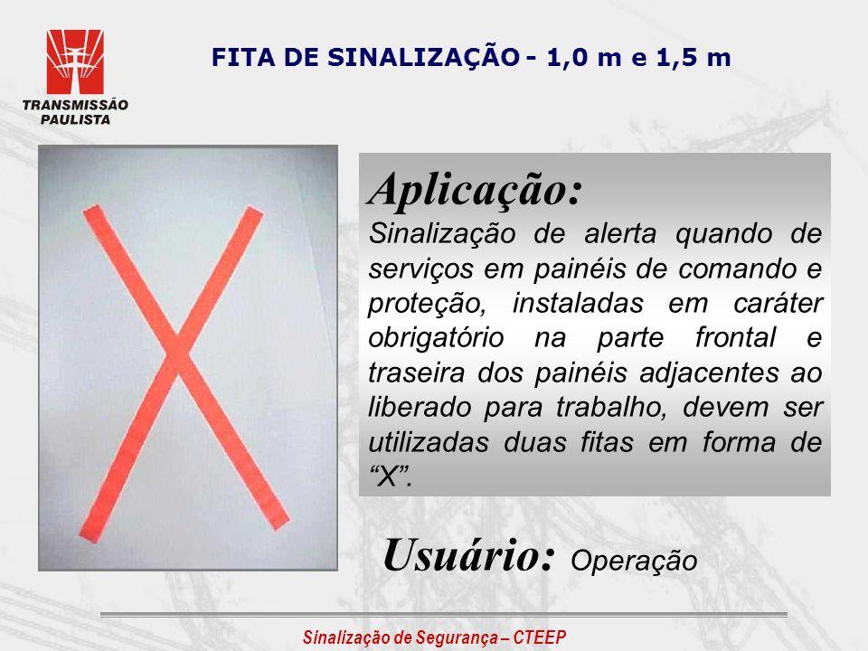 FITA DE SINALIZAÇÃO - 1,0 m e 1,5 m