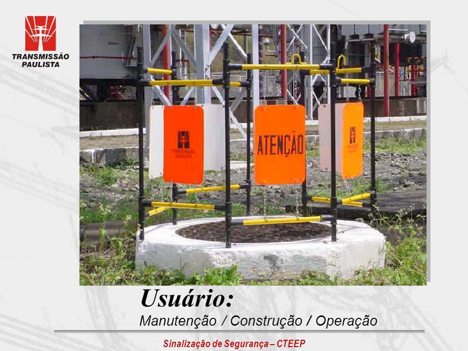 Usuário: Manutenção / Construção / Operação