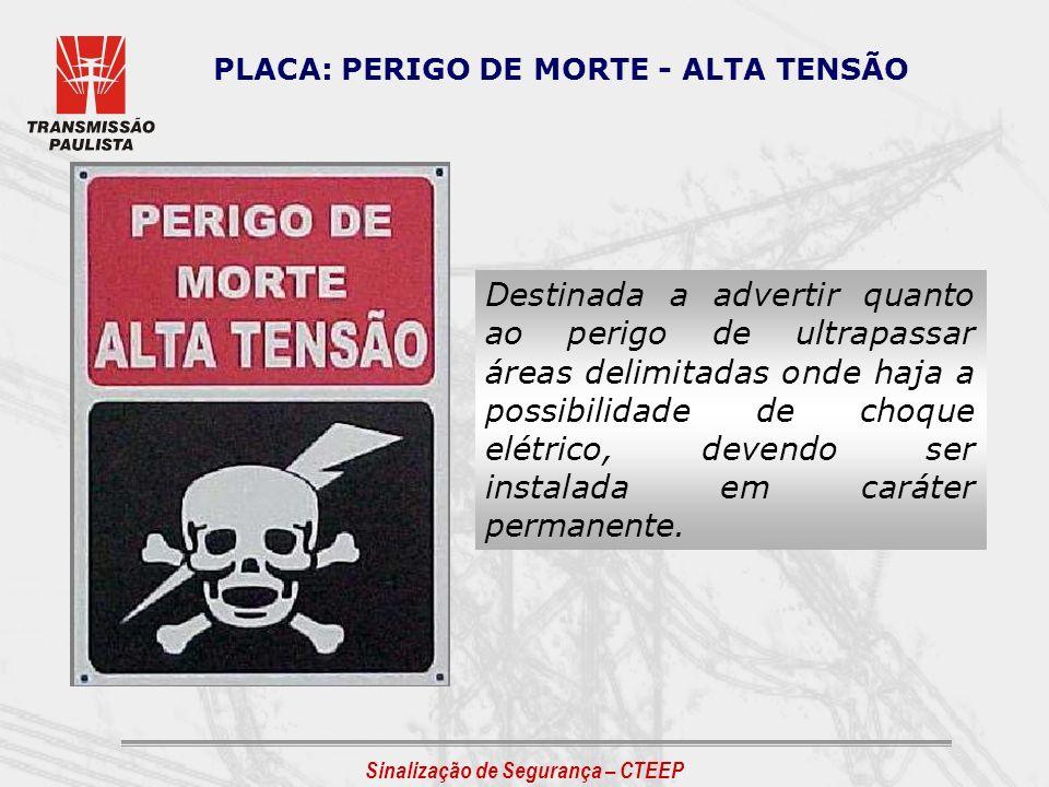 PLACA: PERIGO DE MORTE - ALTA TENSÃO