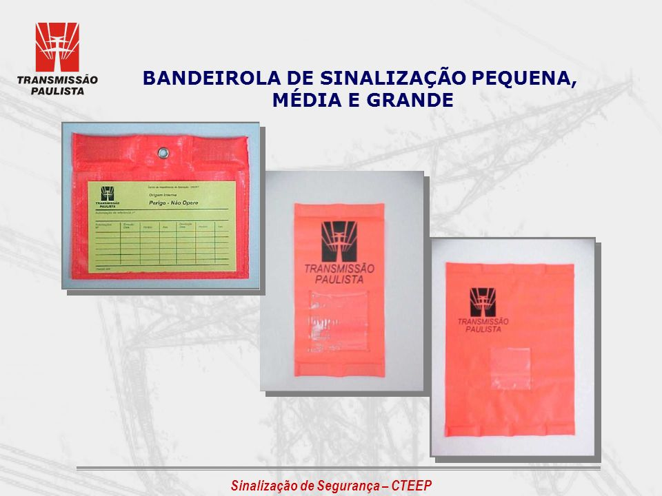 BANDEIROLA DE SINALIZAÇÃO PEQUENA,