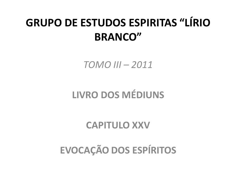 GRUPO DE ESTUDOS ESPIRITAS LÍRIO BRANCO