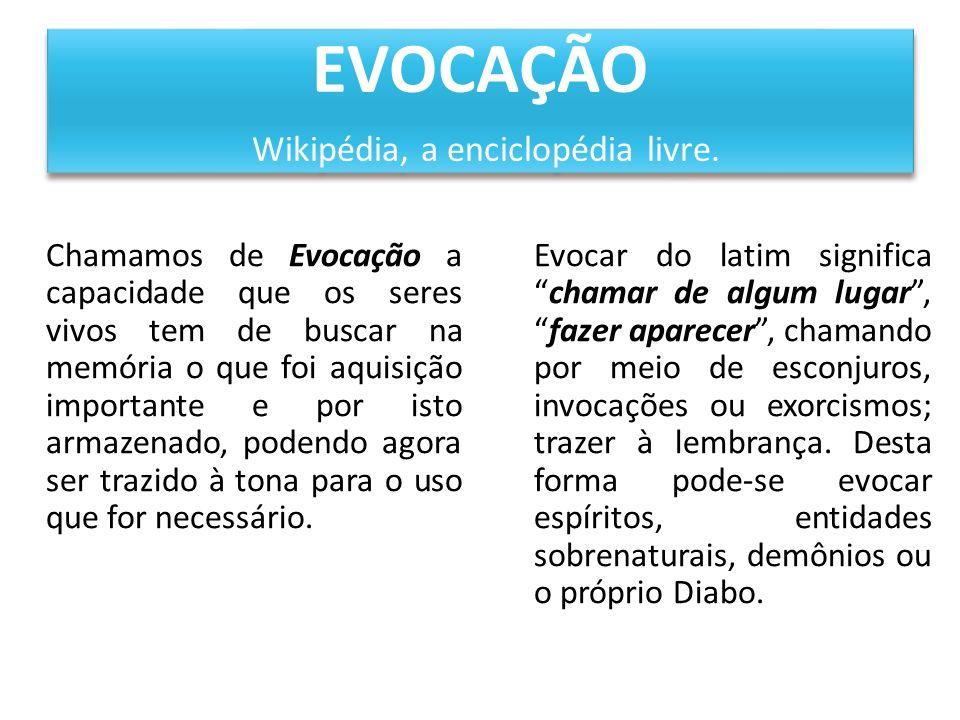 EVOCAÇÃO Wikipédia, a enciclopédia livre.