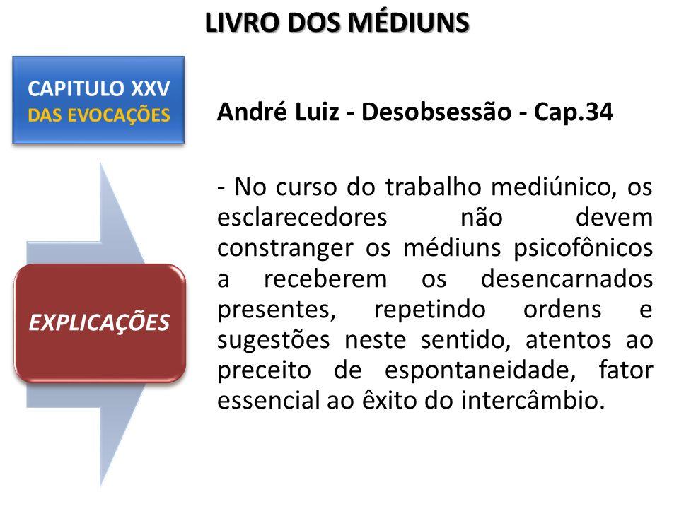 CAPITULO XXV DAS EVOCAÇÕES