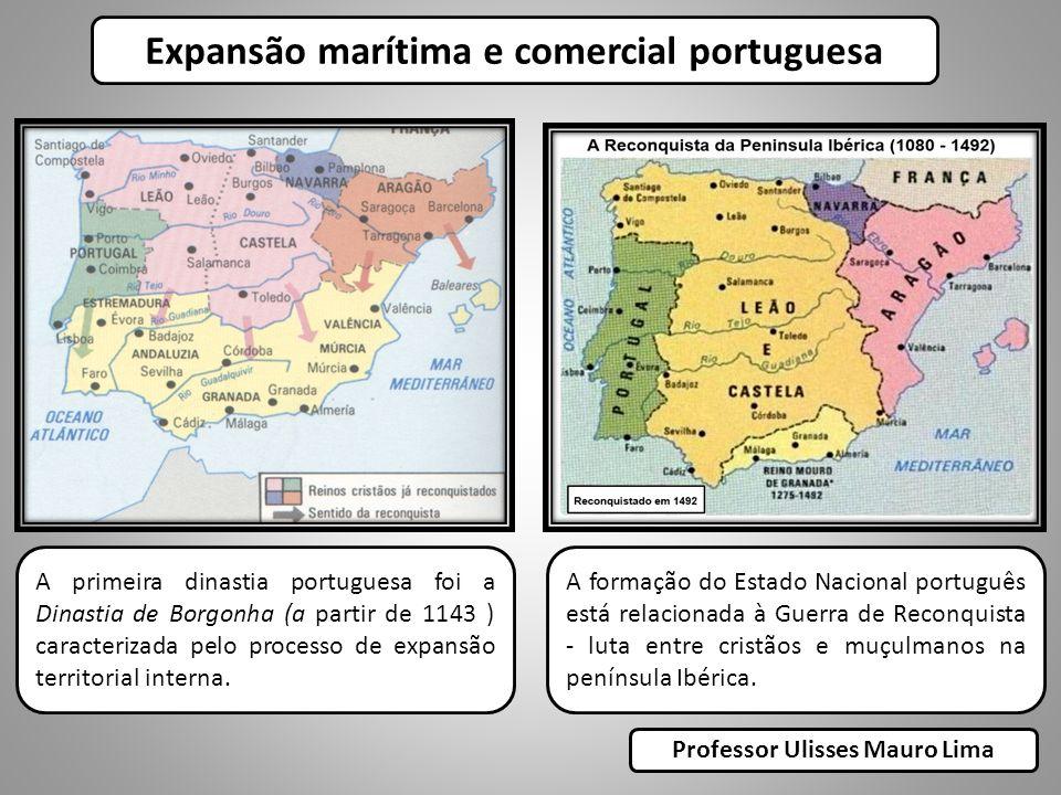 Expansão marítima e comercial portuguesa Professor Ulisses Mauro Lima