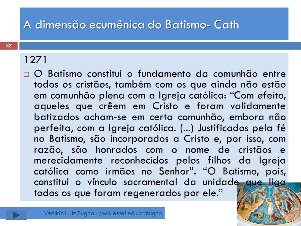 A dimensão ecumênica do Batismo- Cath