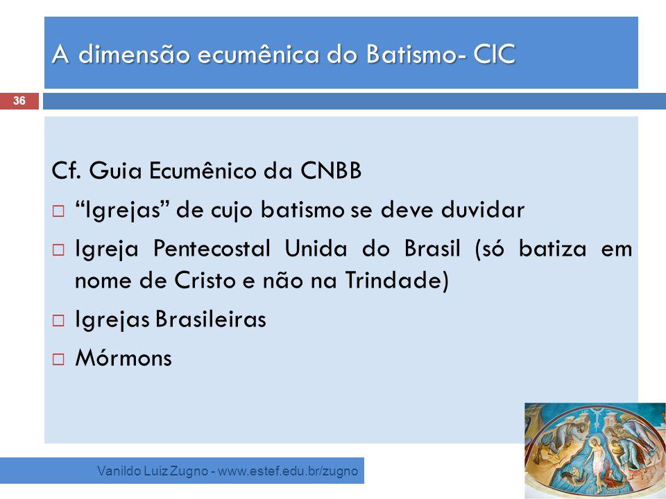 A dimensão ecumênica do Batismo- CIC