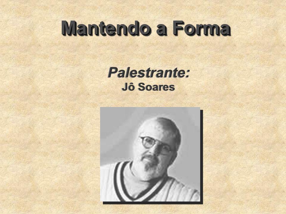 Mantendo a Forma Palestrante: Jô Soares