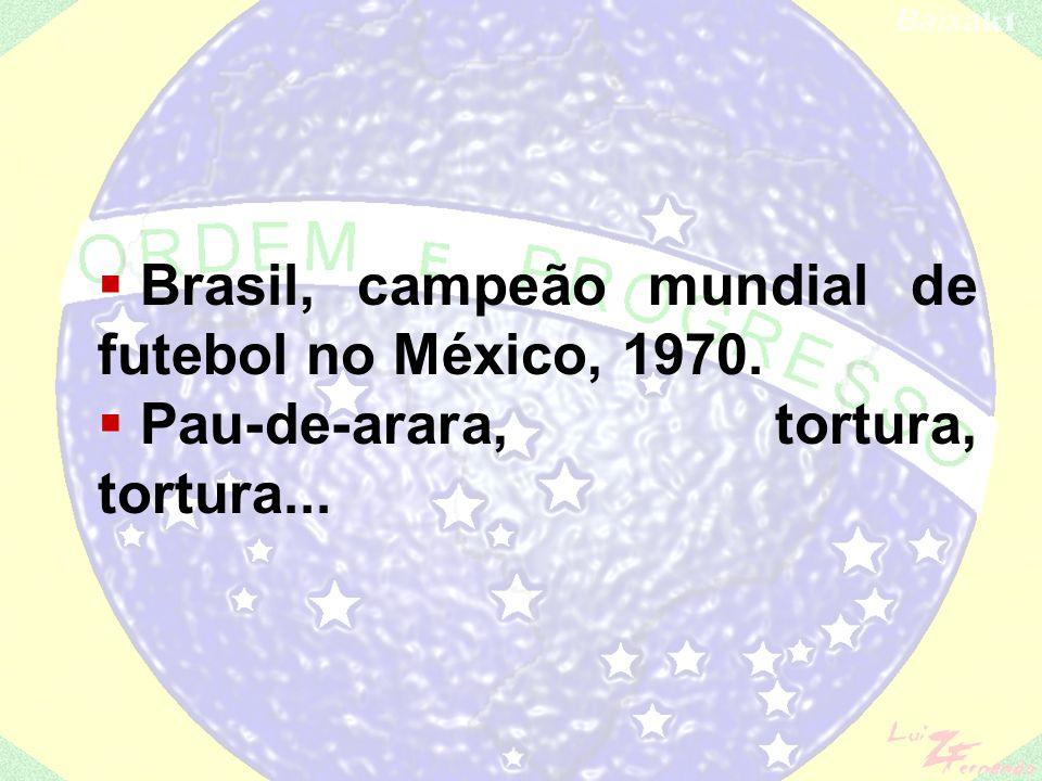 Brasil, campeão mundial de futebol no México, 1970.