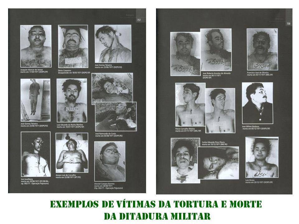 Exemplos de vítimas da tortura e morte