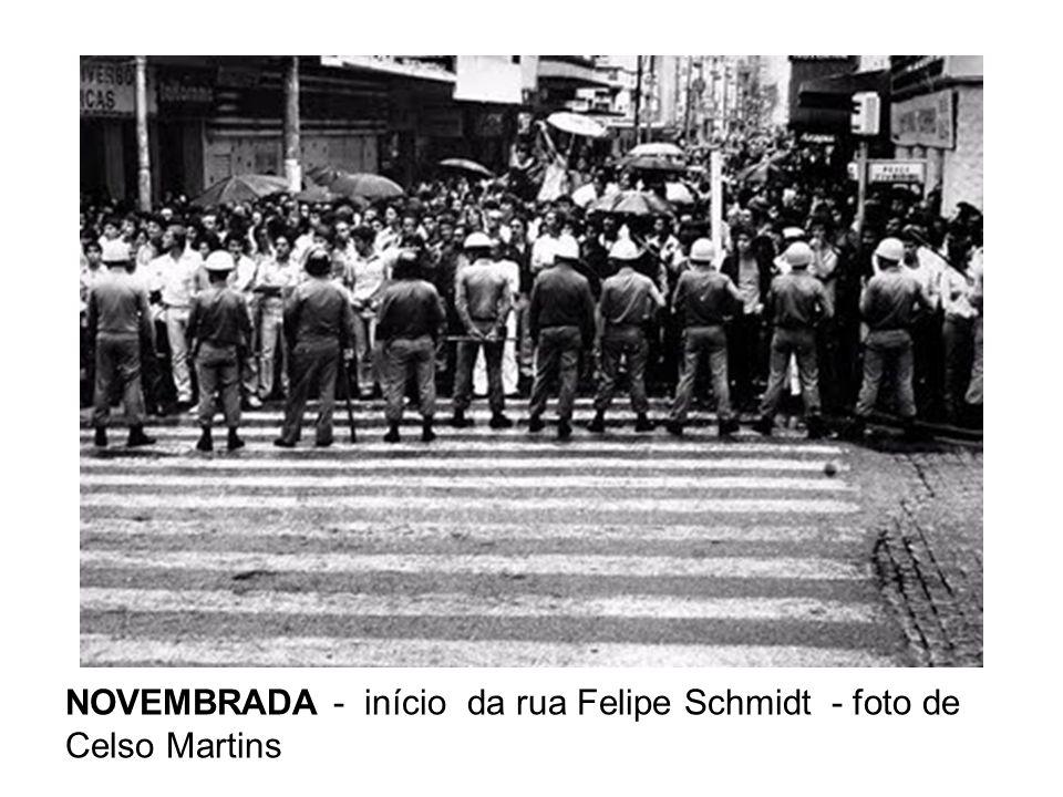 NOVEMBRADA - início da rua Felipe Schmidt - foto de Celso Martins