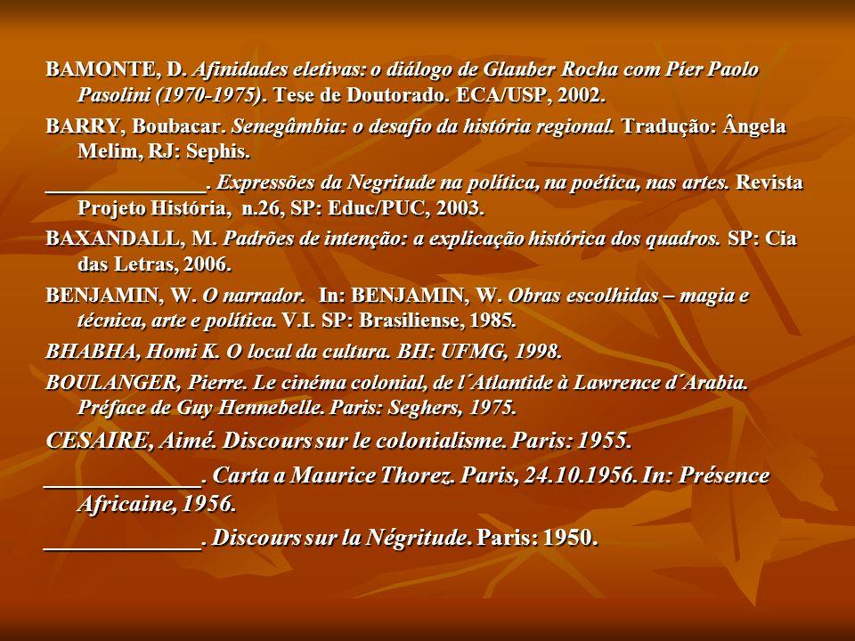 CESAIRE, Aimé. Discours sur le colonialisme. Paris: 1955.