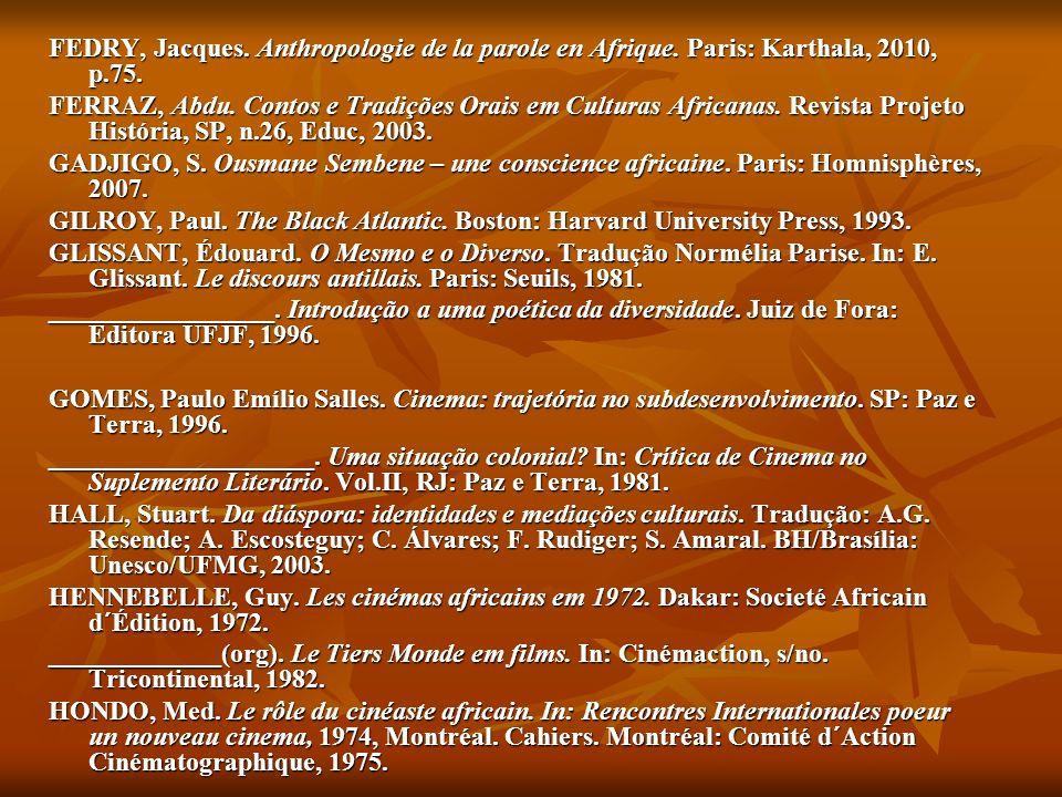 FEDRY, Jacques. Anthropologie de la parole en Afrique