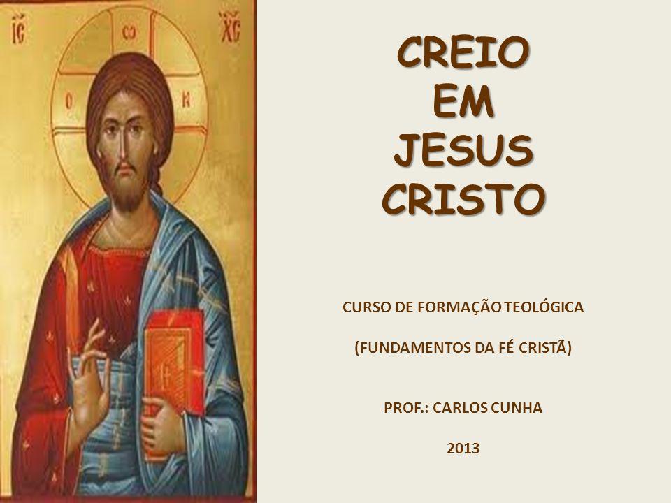 CURSO DE FORMAÇÃO TEOLÓGICA (FUNDAMENTOS DA FÉ CRISTÃ)