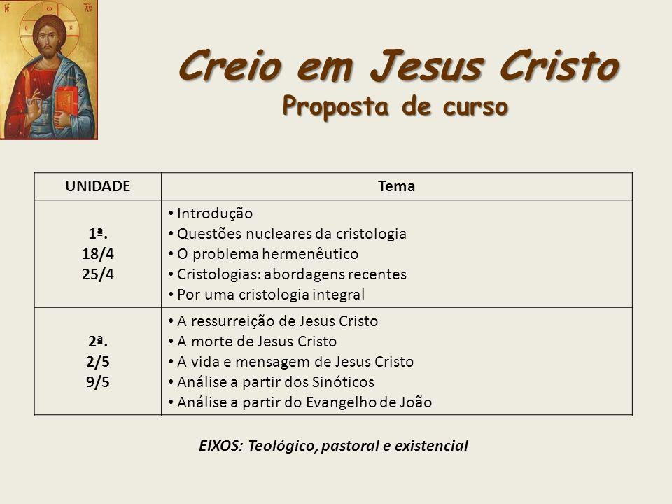 Creio em Jesus Cristo Proposta de curso