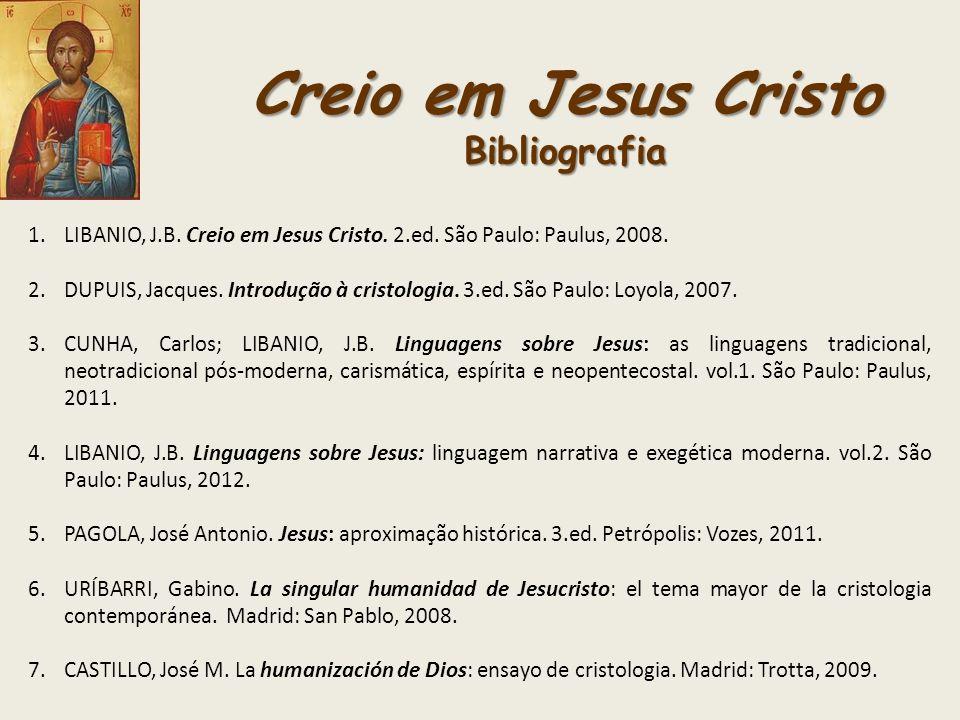 Creio em Jesus Cristo Bibliografia