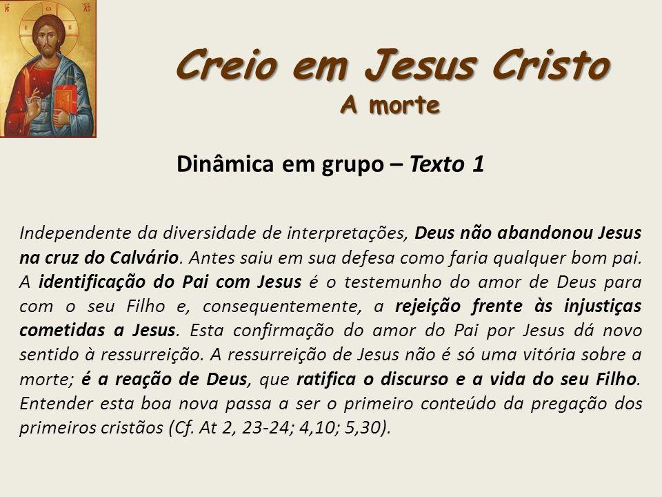 Creio em Jesus Cristo A morte