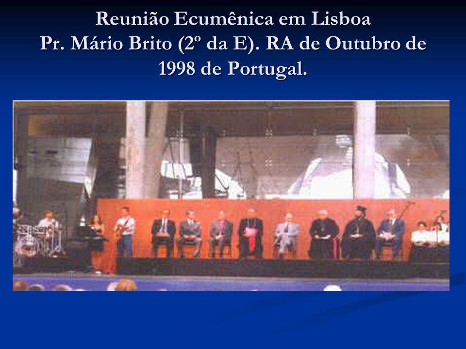 Reunião Ecumênica em Lisboa Pr. Mário Brito (2º da E)