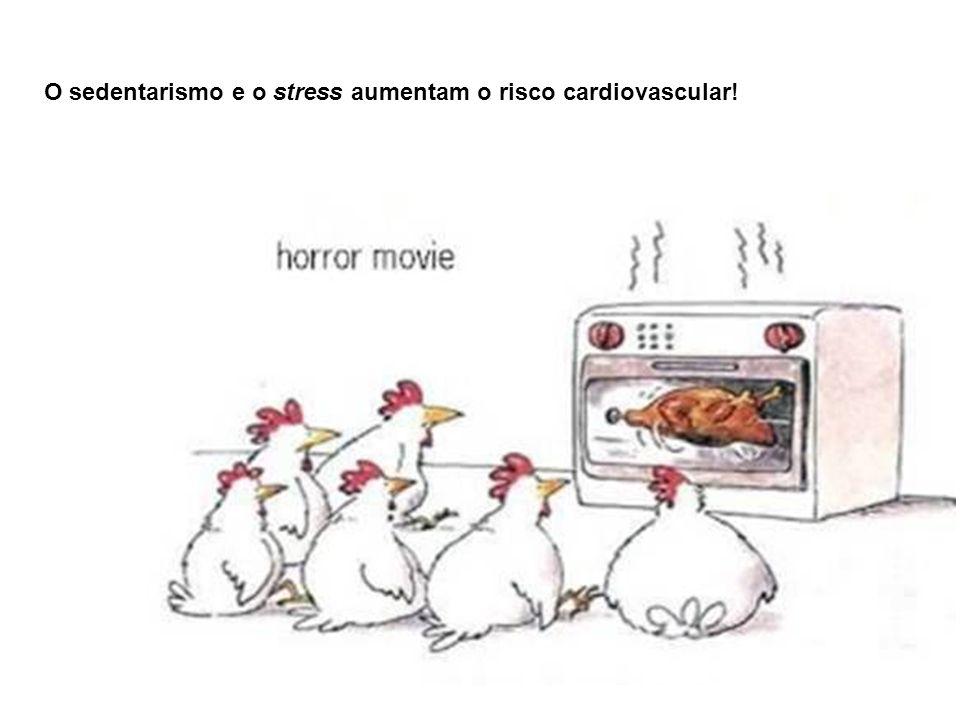 O sedentarismo e o stress aumentam o risco cardiovascular!
