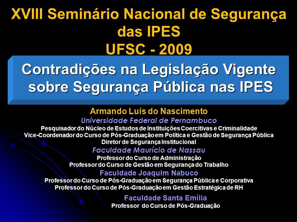 XVIII Seminário Nacional de Segurança das IPES UFSC - 2009