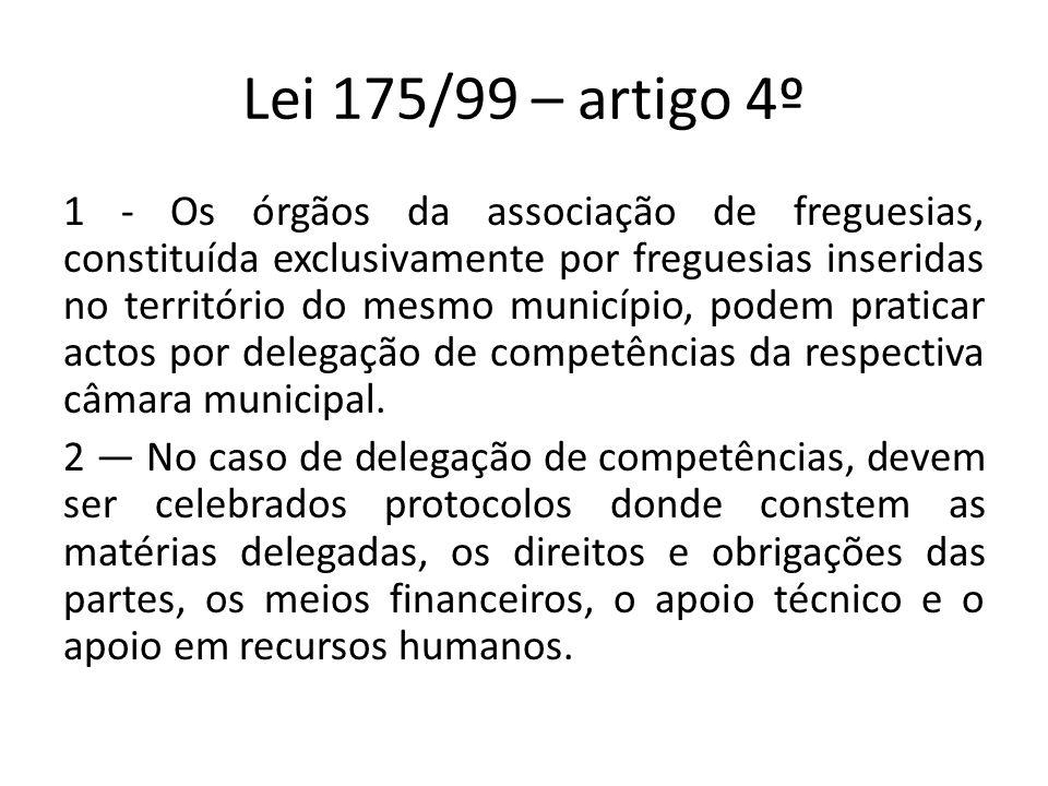Lei 175/99 – artigo 4º