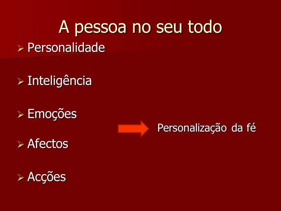 A pessoa no seu todo Personalidade Inteligência