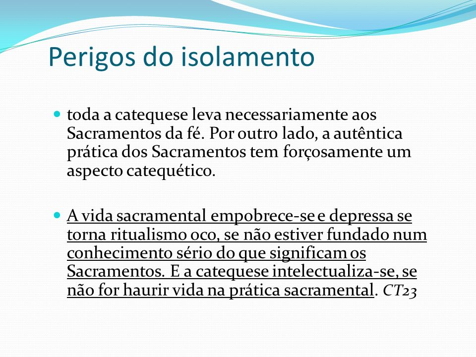 Perigos do isolamento