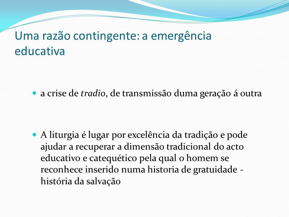 Uma razão contingente: a emergência educativa