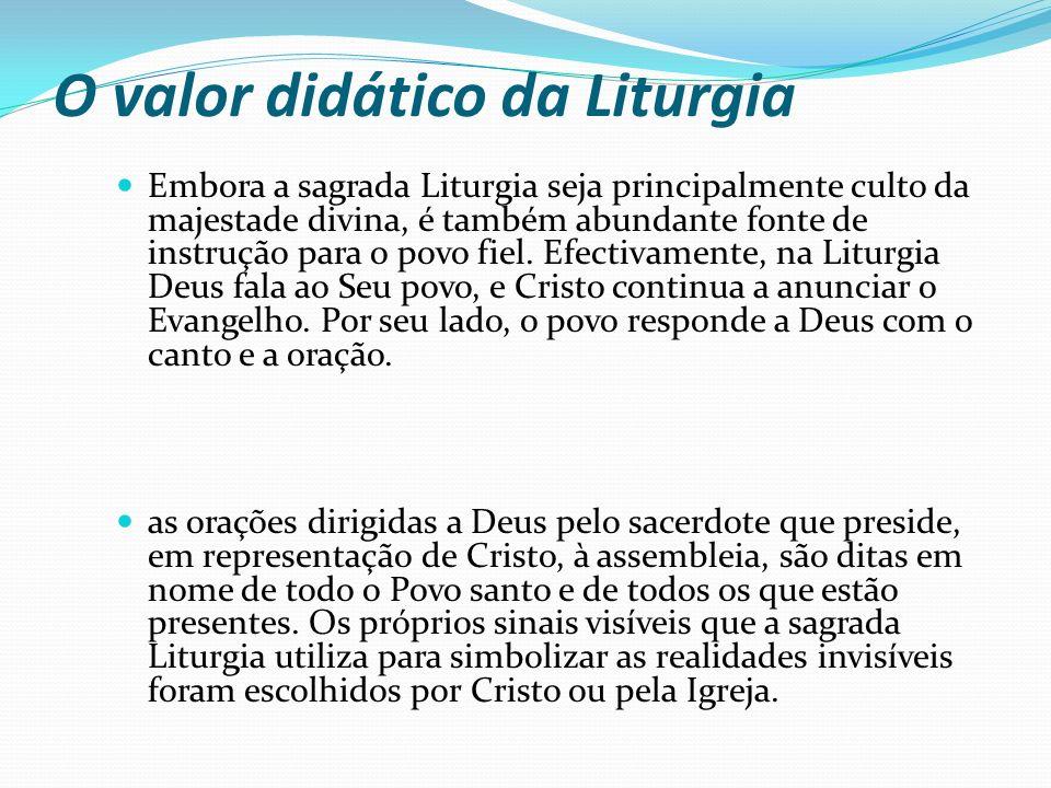 O valor didático da Liturgia