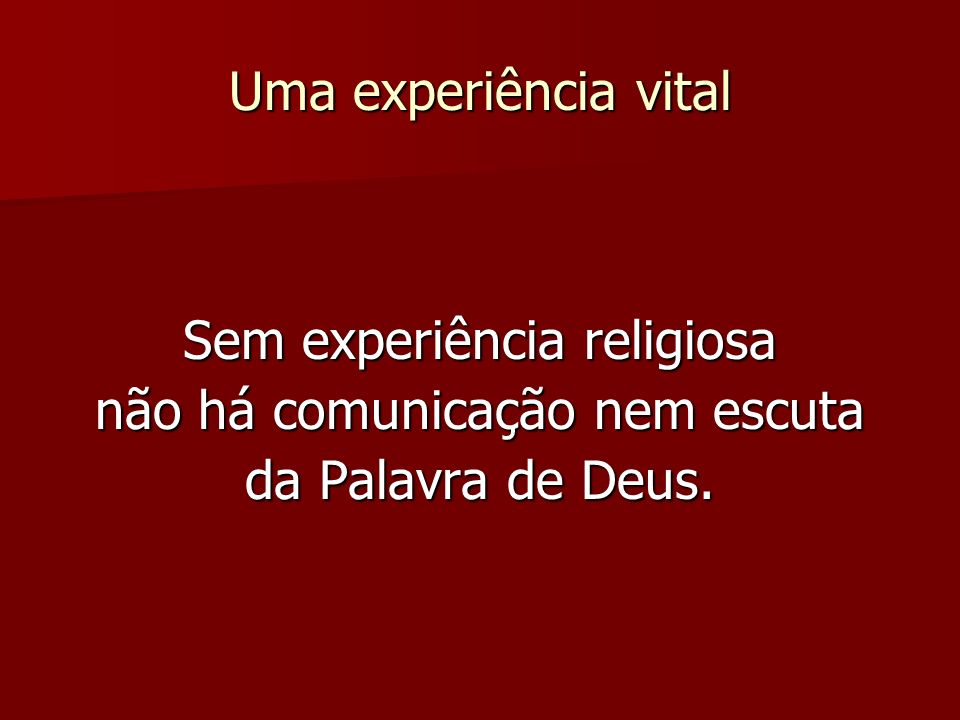 Sem experiência religiosa não há comunicação nem escuta