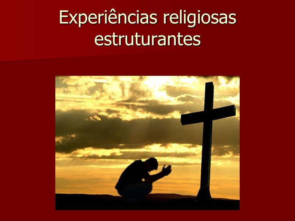 Experiências religiosas estruturantes