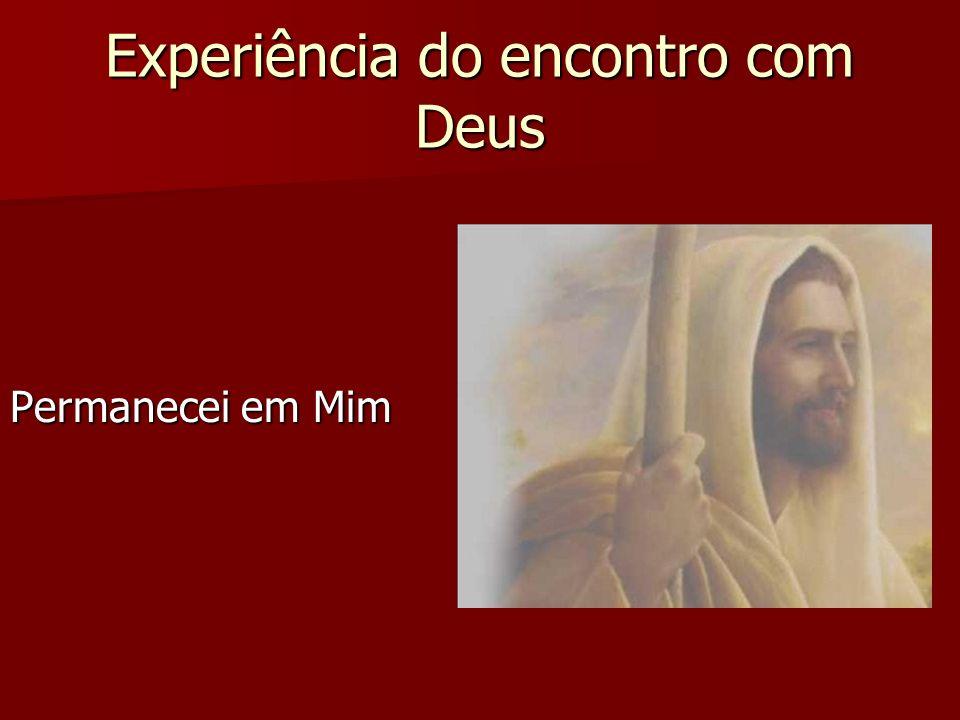 Experiência do encontro com Deus