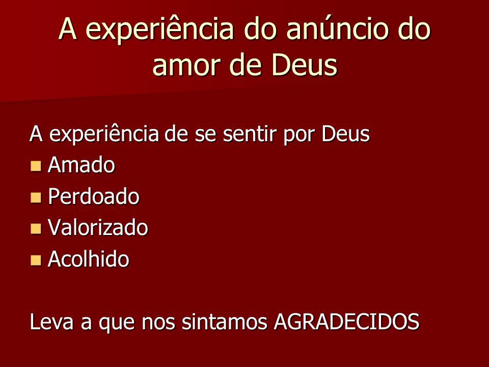 A experiência do anúncio do amor de Deus