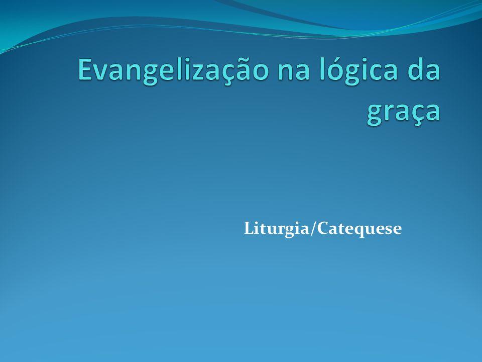 Evangelização na lógica da graça
