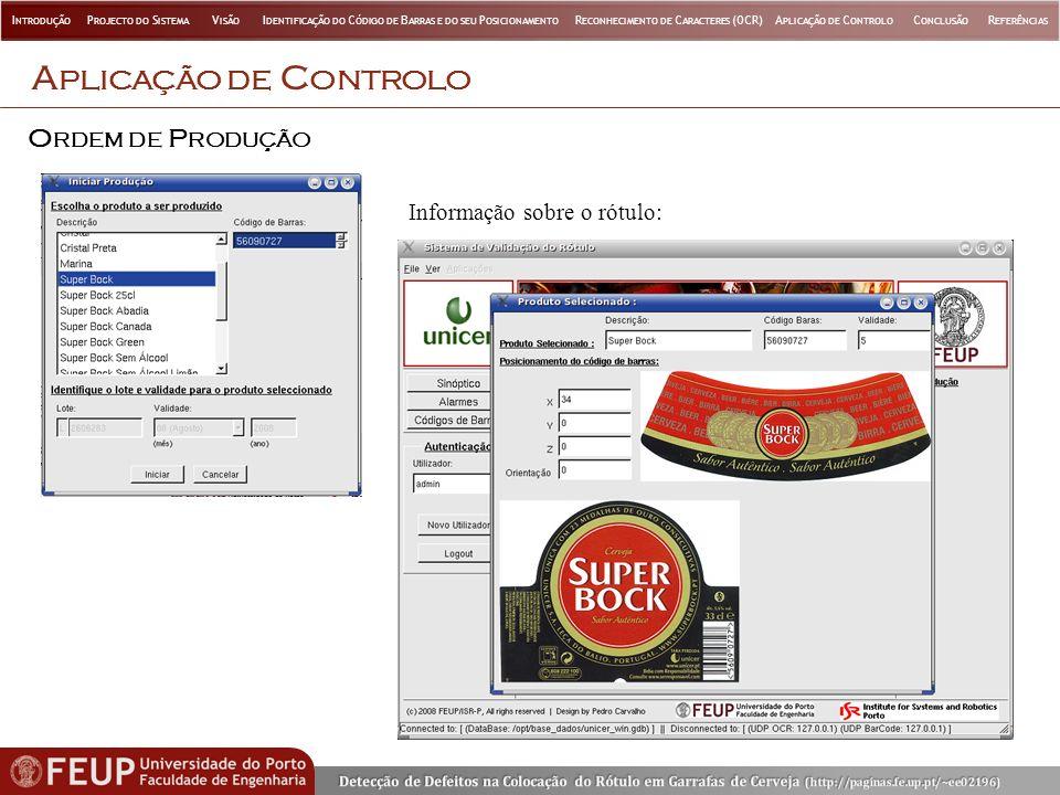 Aplicação de Controlo Ordem de Produção Informação sobre o rótulo: