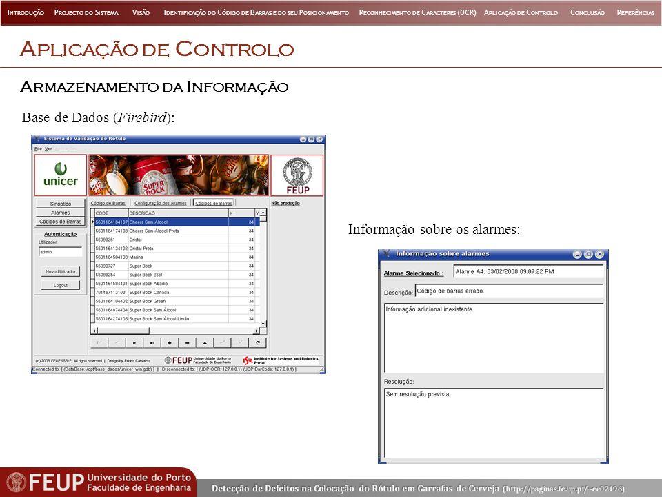 Aplicação de Controlo Armazenamento da Informação
