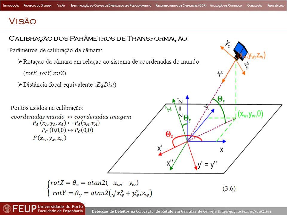 Visão Calibração dos Parâmetros de Transformação