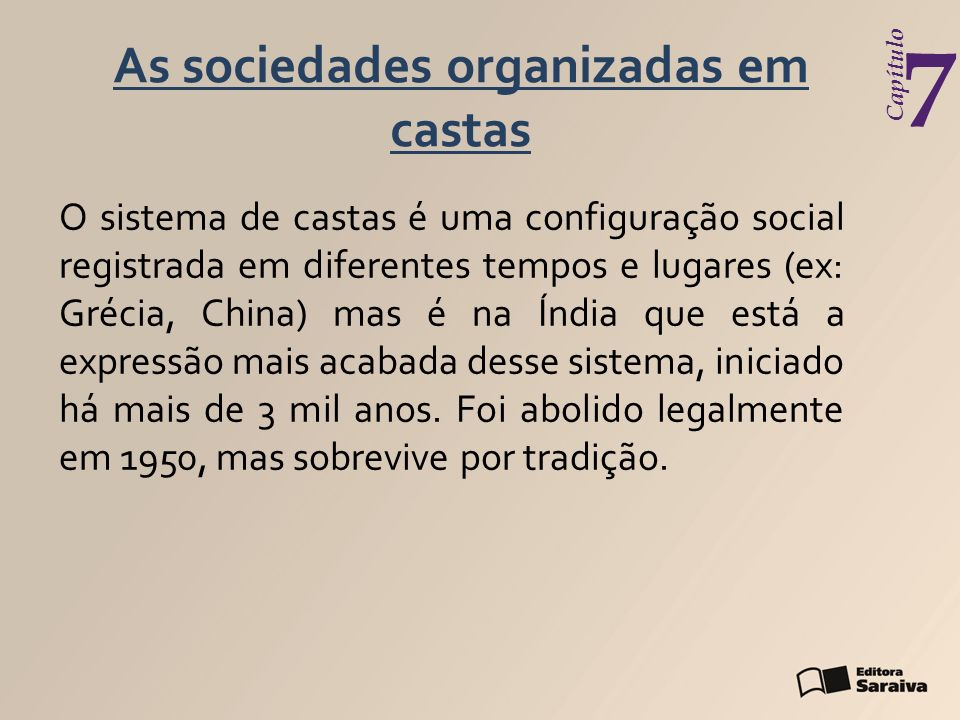 As sociedades organizadas em castas