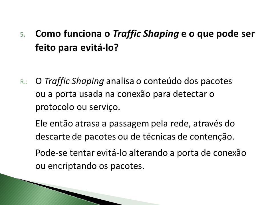 Como funciona o Traffic Shaping e o que pode ser feito para evitá-lo