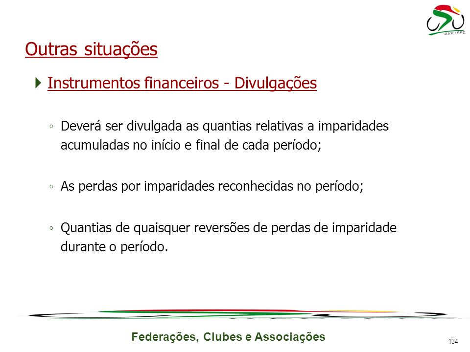 Outras situações Instrumentos financeiros - Divulgações