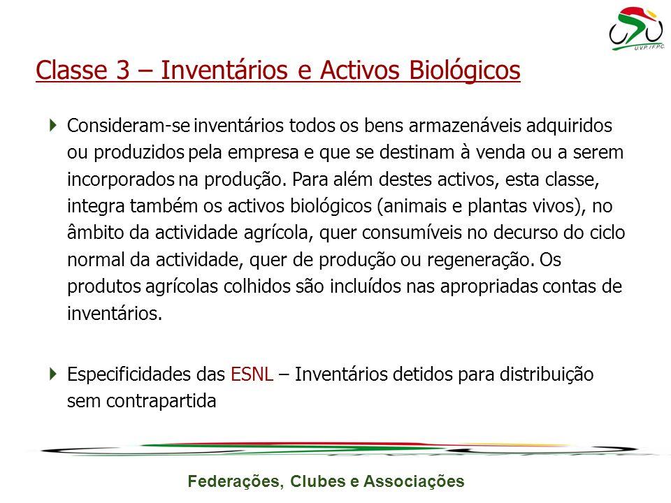 Classe 3 – Inventários e Activos Biológicos