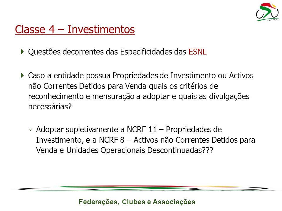 Classe 4 – Investimentos