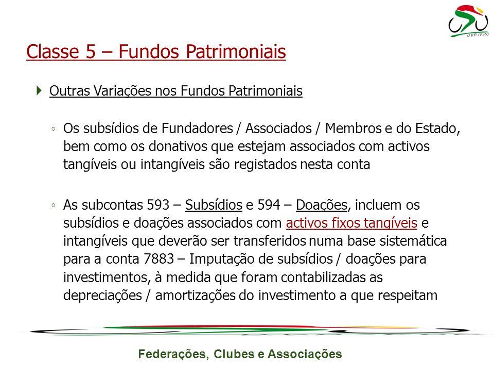 Classe 5 – Fundos Patrimoniais